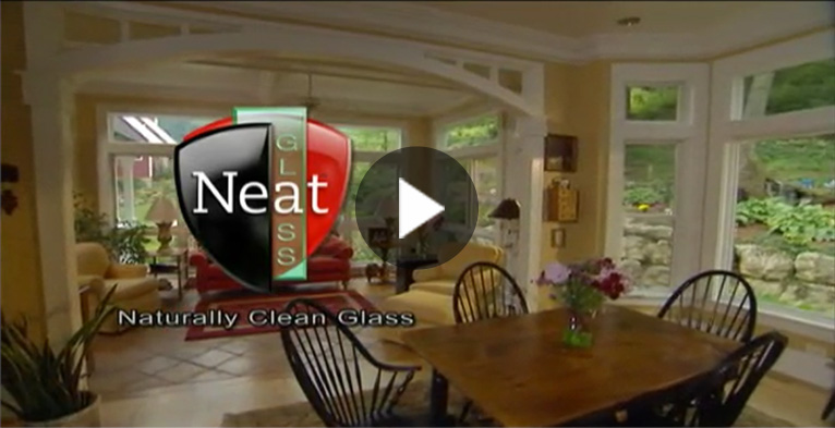 About Neat<sup>®</sup> Naturally Clean Glass video graphic